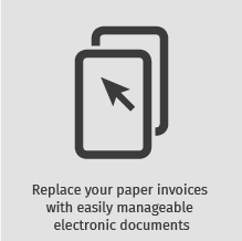 Replaces your paper invoices with easily manageable electronic documents